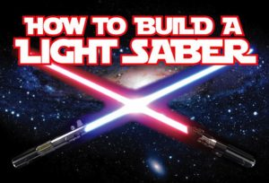Build your own lightsaber